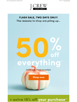 J.Crew Factory - 2 days only! HALF OFF the ENTIRE site (!!) & extra 15% off with code GETCOZY.