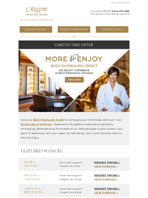 Regent Seven Seas Cruises - Enjoy a FREE $500 Shipboard Credit at Serene Spa & Wellness™
