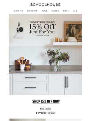 Schoolhouse Electric & Supply Co. - Final Hours: Your Exclusive 15% Off Code Expires Tonight