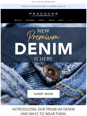 Peacocks (UK) - Introducing our Premium Denim Jeans 👖
