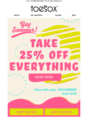 Last chance! Take 25% off everything!