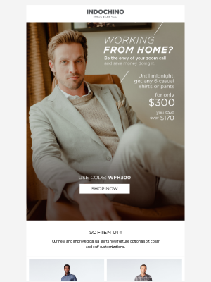 INDOCHINO - Elevate your WFH wardrobe–and save $174 USD.