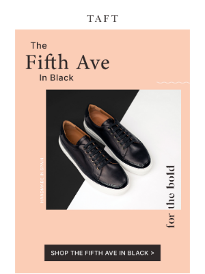 Taft - Your New Favorite Sneaker