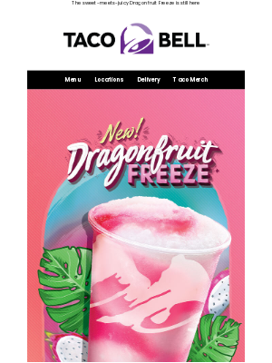 Taco Bell - Here's some juicy news 🥤👀