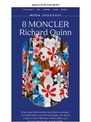 IT'S HERE: 8 Moncler Richard Quinn