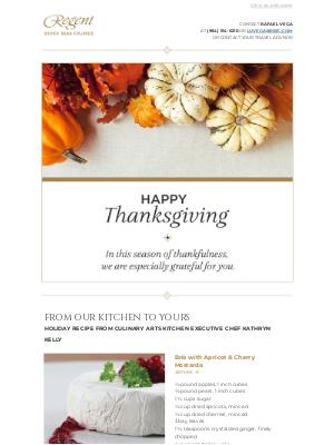 Regent Seven Seas Cruises - Happy Thanksgiving from Regent Seven Seas Cruises®