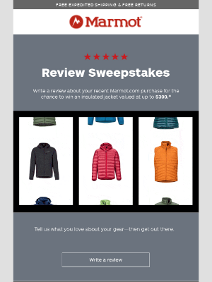 Marmot - Quick! Win FREE gear when you enter our Review Sweepstakes