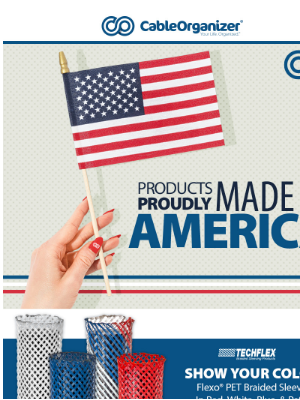 CableOrganizer - Products Proudly Made In America