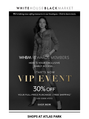 White House Black Market - Our VIP EVENT is not to be missed