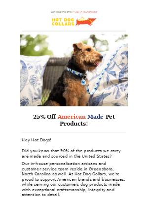 25% Off all American Made dog collars, harnesses, ID tags, toys & more