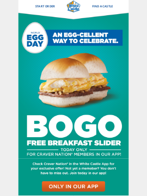 White Castle - BOGO Breakfast Slider for World Egg Day!
