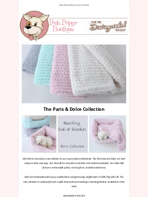 Posh Puppy Boutique - Introducing The Paris & Dolce Collection