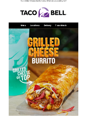 Taco Bell - Wait...you HAVEN'T tried it?? 😮