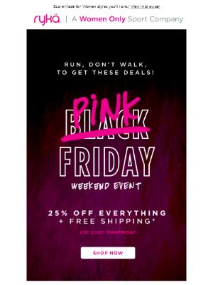 RYKA - It's FINALLY Black Friday! Save 25% + Free shipping