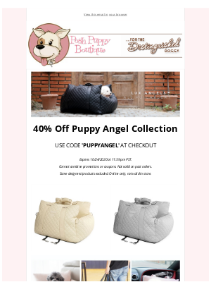 Posh Puppy Boutique - 40% off All Puppy Angel New Arrivals!