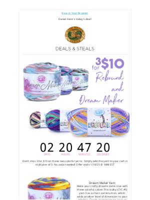 Lion Brand Yarn - 3 for $10 on Rebound & Dream Maker Yarns!