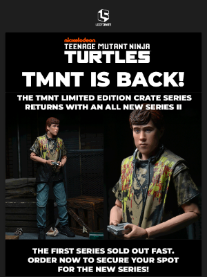 Loot Crate - 🍕 Introducing the TMNT Limited Edition Crate - Series 2! 🍕