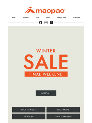 Macpac (New Zealand) - Time's ticking! Final weekend of Winter Sale!