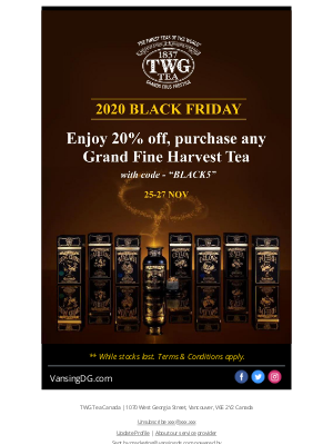 TWG Tea Canada - You don't want to miss this...Enjoy 20%off, purchase any TWG Grand Fine Harvest Tea~~