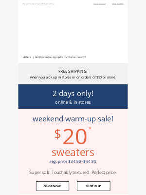 Maurices - WEEKEND WARM-UP: $20 sweaters!
