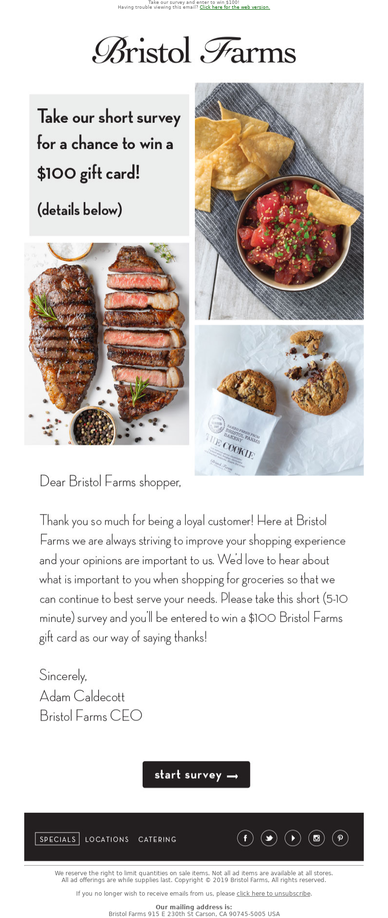 Bristol Farms - Take our short survey for a chance to win $100