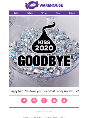 CandyWarehouse - ✨ It's Time to Kiss 2020 Goodbye!