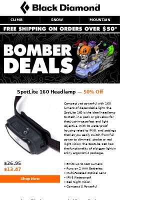 BOMBER DEALS: 50% Off SpotLite 160 Headlamp