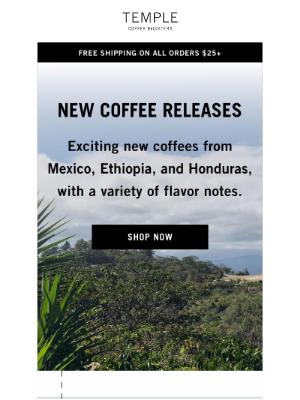 Temple Coffee Roasters - NEW Single Origin Coffee Releases