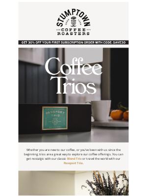 Stumptown Coffee Roasters - Three's Company