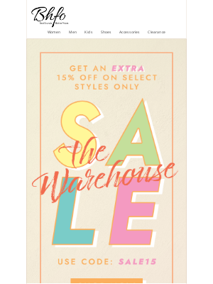 BHFO - Warehouse sale | Save an EXTRA 15% off