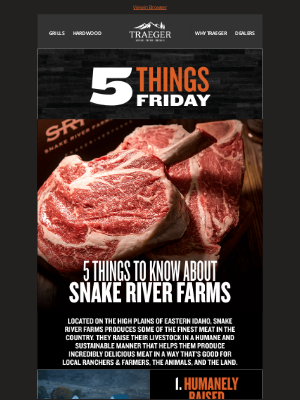 Traeger Grills - 5 Things to Know About Snake River Farms