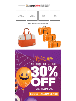 LuggageOnline - No Tricks, Just A Treat! 30% Off Sitewide*