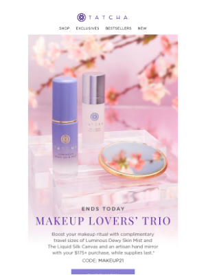 Tatcha - Last day to get your complimentary makeup-boosting trio