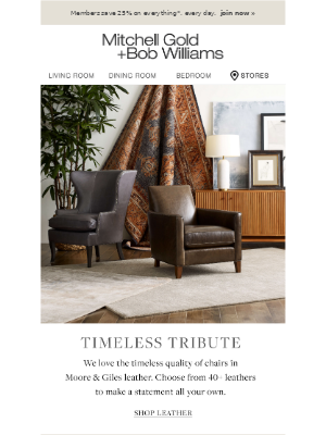 Mitchell Gold + Bob Williams - Timeless Tribute: Italian-Leather Chairs & Hand-loomed Rugs