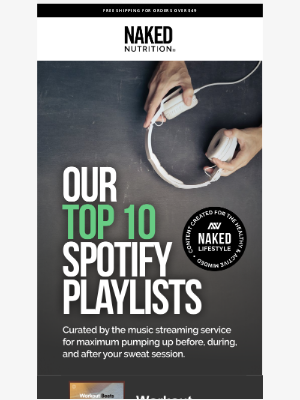Naked Nutrition - 10 Spotify Playlists to Pump You Up 💪