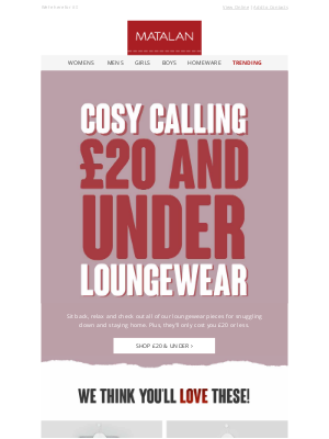 Matalan (UK) - Our best loungewear for £20 or less 🙌