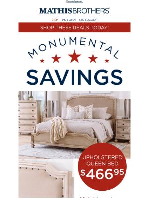⭐ Monumental Savings on Bedroom & Mattresses! ⭐