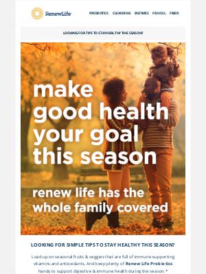 Renew Life - Make Good Health Your Goal This Season