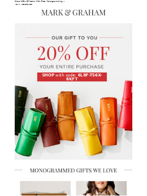 Mark and Graham - Don't Miss Out! 20% Off Everything!