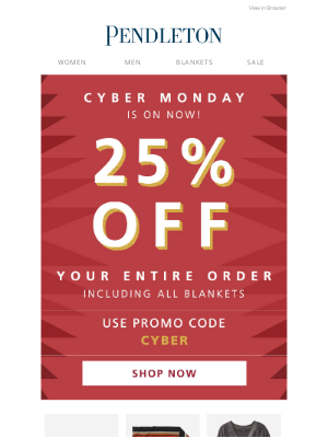 Pendleton Woolen Mills - Cyber Monday starts now