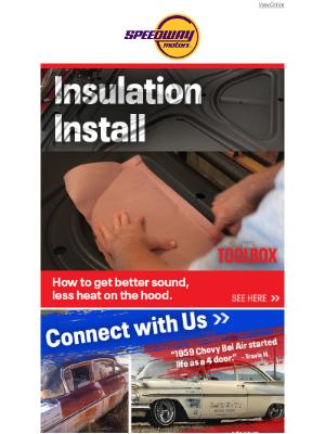 Speedway Motors - Insulation for Sound & Heat