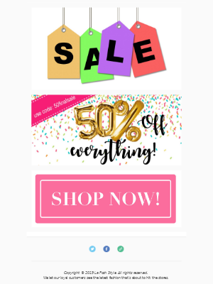 Today: 50% Off EVERYTHING! 🎉🎉