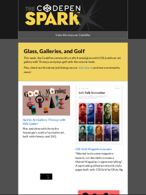 The CodePen Spark - Glass, Galleries, and Golf