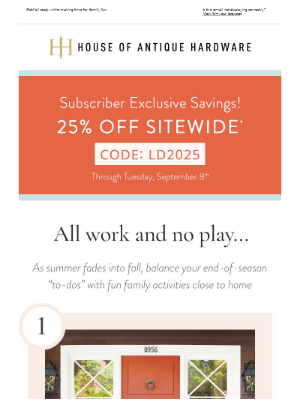House of Antique Hardware - Save 25% All Weekend!