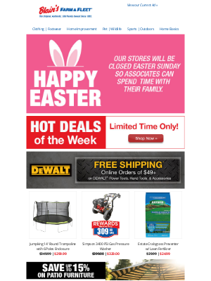 Blain's Farm and Fleet - Happy Easter ☆ Shop Hot Deals for Spring Savings!