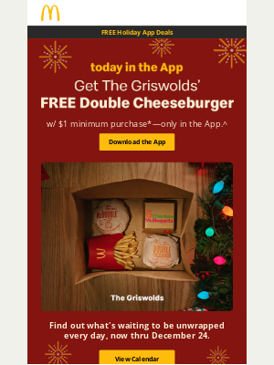 McDonald's - Celebrate FREE Holiday App Deals with THE GRISWOLDS, THE GRINCH and many more
