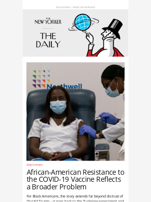 New Yorker - African-American Resistance to the COVID-19 Vaccine Reflects a Broader Problem