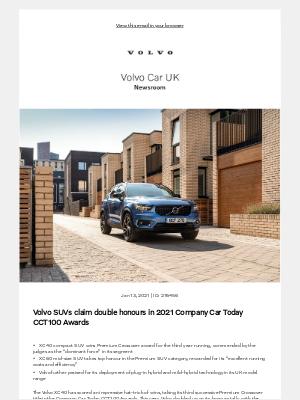 Volvo Cars - [Volvo Car UK News] Volvo SUVs claim double honours in 2021 Company Car Today CCT100 Awards