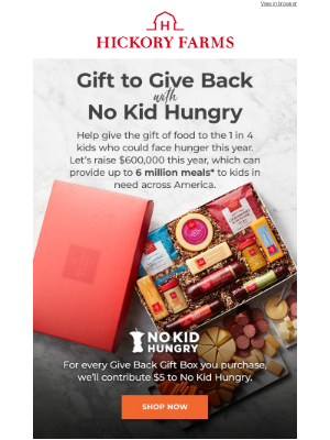 Hickory Farms - Your gifts can support No Kid Hungry