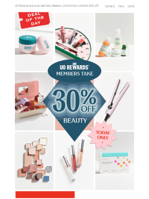 DEAL OF THE DAY: 30% OFF beauty (members only) 💄→